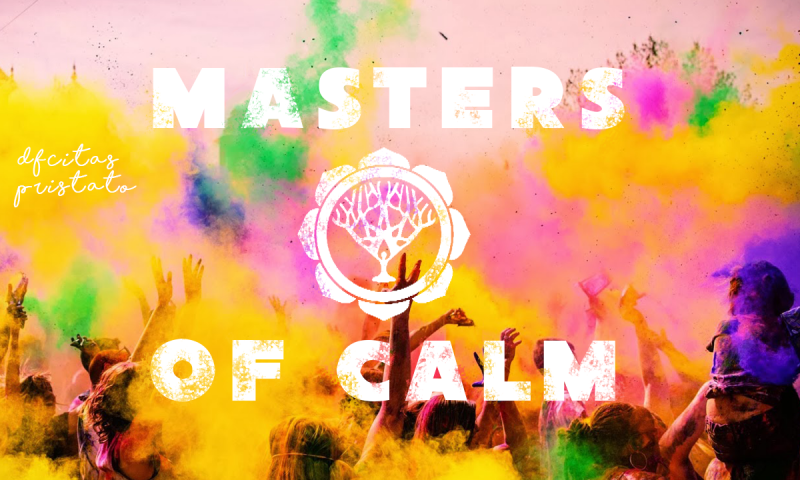 masters of calm; dfcitas;