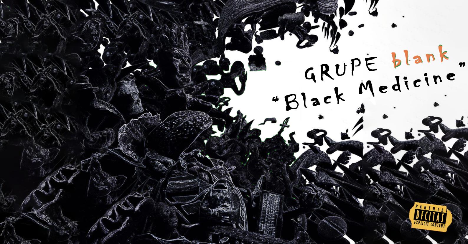 "Klausome: blank ""Black Medicine"" + interviu"